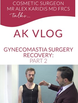 Mr Karidis talks Gynecomastica Recovery - August'18